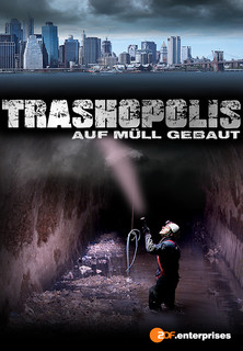 Trashopolis - Auf Müll gebaut stream