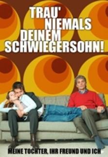 Trau´ niemals deinem Schwiegersohn! stream