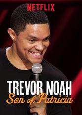 Trevor Noah: Son of Patricia Stream