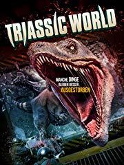 Triassic World: Manche Dinge bleiben besser ausgestorben Stream