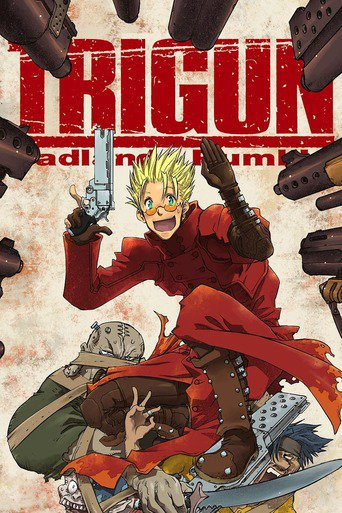 Trigun - Badlands Rumble stream