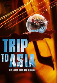 Trip To Asia: Die Suche nach dem Einklang stream