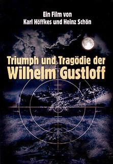 Triumph und Tragödie der Wilhelm Gustloff stream