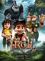 Troll: Die magische Welt von Trym Stream