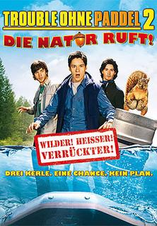 Trouble ohne Paddel 2 - Die Natur ruft! stream