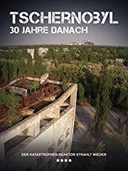 Tschernobyl - 30 Jahre danach Stream