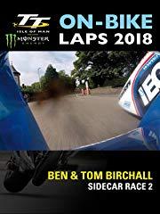 TT On-Bike Laps 2018: Ben & Tom Birchall: Sidecar Race 2 Stream