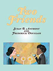 Two Friends: Susan B. Anthony and Frederick Douglass stream