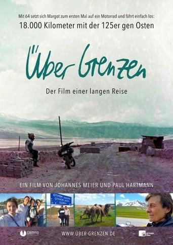Über Grenzen - Der Film einer langen Reise stream