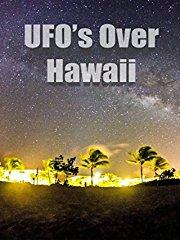 UFOs Over Hawaii stream