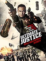 Ultimate Justice - Töten oder getötet werden stream