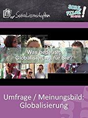 Umfrage / Meinungsbild: Globalisierung - Schulfilm Sozialwissenschaften stream
