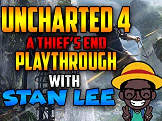 Uncharted 4 A Thief's End Playthrough With Stan Lee stream
