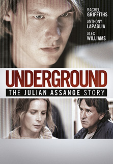 Underground: The Julian Assange Story stream