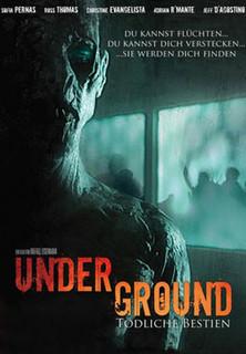 Underground - Tödliche Bestien stream