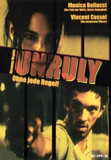 Unruly - Ohne jede Regel stream