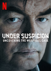 Unter Verdacht: Der Fall Wesphael Stream