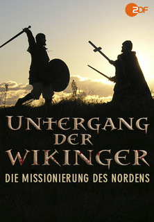 Untergang der Wikinger - Die Missionierung des Nordens Stream
