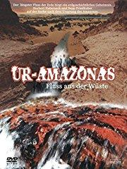 Ur-Amazonas - Fluss aus der Wüste stream