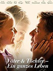 Väter & Töchter - Ein ganzes Leben stream