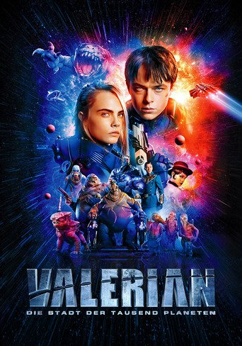 Valerian - Die Stadt der tausend Planeten stream