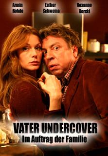 Vater Undercover - Im Auftrag der Familie stream