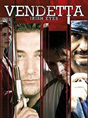 Vendetta - Irish Eyes stream