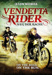 Vendetta Rider - Weg der Rache stream