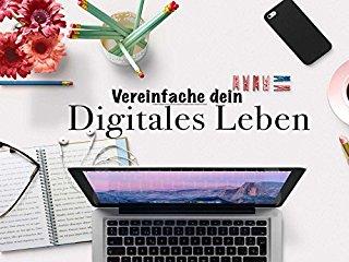 Vereinfache dein digitales Leben stream