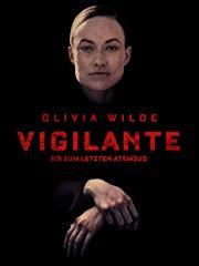 Vigilante - Bis zum letzten Atemzug Stream