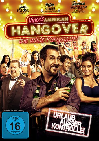 Vince's American Hangover: Die wilde Partynacht stream