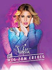 Violetta: Der Weg zum Erfolg Stream