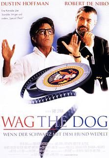 Wag the Dog - Wenn der Schwanz mit dem Hund wedelt stream
