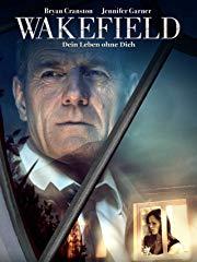 Wakefield - Dein Leben ohne Dich stream