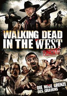 Walking Dead in the West: Die neue Grenze des Grauens (Uncut) stream