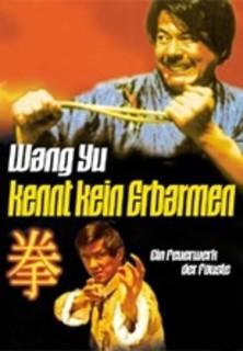 Wang Yu kennt kein Erbarmen stream