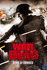 War of the Dead: Band of Zombies (2011) stream