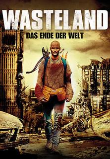 Wasteland - Das Ende der Welt stream