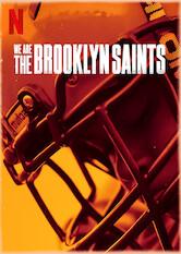 We Are: The Brooklyn Saints Stream