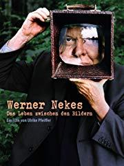 Werner Nekes: Das Leben zwischen den Bildern Stream