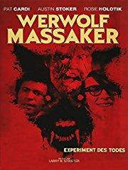 Werwolf Massaker - Experiment des Todes stream
