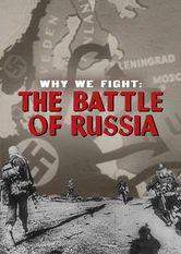 Why We Fight: The Battle of Russia stream