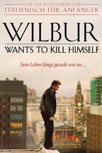 Wilbur Wants to Kill Himself stream