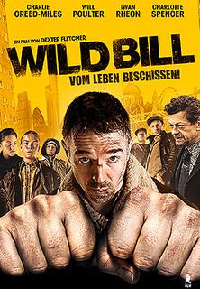 Wild Bill - Vom Leben beschissen stream