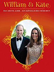 William & Kate - Ein königliches Märchen stream