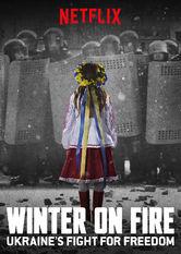 Winter on Fire: Ukraine's Fight for Freedom stream