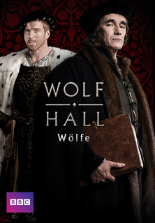 Wolf Hall - Die Wölfe stream
