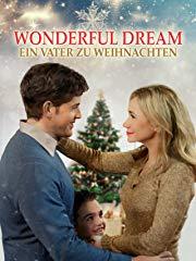 Wonderful Dream: Ein Vater zu Weihnachten Stream