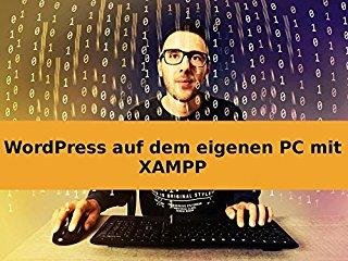 WordPress auf dem eigenen PC mit XAMPP stream