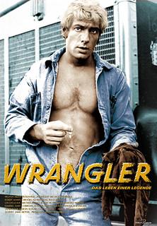 Wrangler - Das Leben einer Legende stream